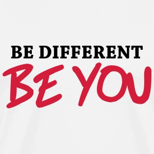 Be different - Be YOU! T-skjorter - Premium T-skjorte for menn