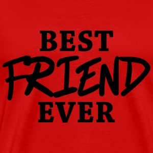 Best friend ever T-Shirts - Men's Premium T-Shirt