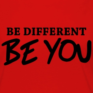 Be different - Be YOU! Langarmshirts - Frauen Premium Langarmshirt