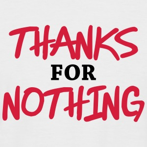 Thanks for nothing T-Shirts - Men's Baseball T-Shirt