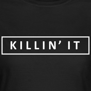 Killin' It - KOLESON COUTURE - T-shirt Femme