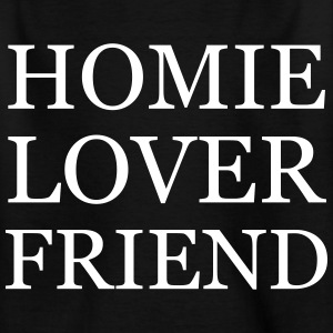 Homie Lover Friend - KOLESON COUTURE - Kinder T-Shirt