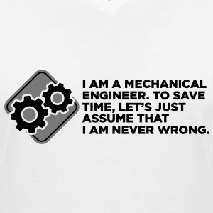 I am an engineer and I m always right! T-Shirts - Women's V-Neck T-Shirt
