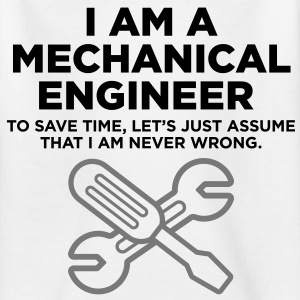 I am an engineer and I m always right! Shirts - Teenage T-shirt