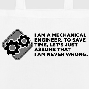 I am an engineer and I m always right! Bags & Backpacks - EarthPositive Tote Bag