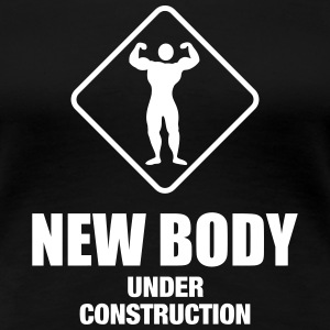 NEW VERSION: New body under construction 1c T-Shirts - Women's Premium T-Shirt