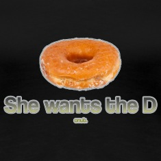 She Wants the Donut T-Shirts