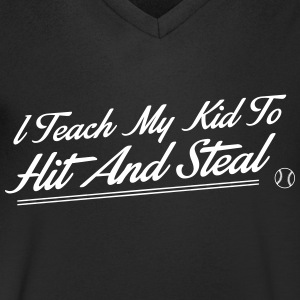 I teach my kid to hit and steal Magliette - Maglietta da uomo con scollo a V