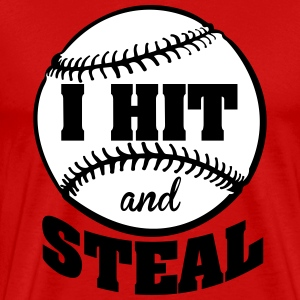 I hit and steal - Baseball T-skjorter - Premium T-skjorte for menn