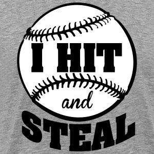 I hit and steal - Baseball T-shirts - Premium-T-shirt herr