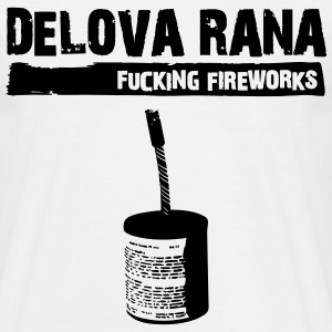 Delova Rana 75mm Fucking Fireworks T-Shirts - Mannen T-shirt