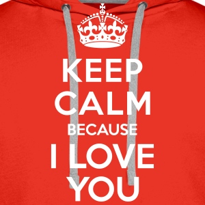 Keep calm I Love you Sweat-shirts - Sweat-shirt à capuche Premium pour hommes