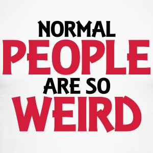Normal people are so weird Langarmshirts - Männer Baseballshirt langarm