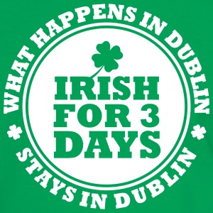 IRISH FOR 3 DAYS - FUN DUBLIN Tee shirts - T-shirt contraste Homme