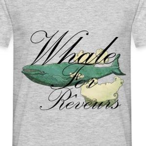 whale for reveurs Tee shirts - T-shirt Homme