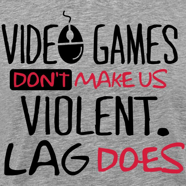 Lag Violence