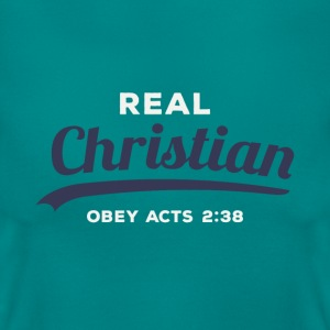 Real Christan Obey Acts 2:38 - Women's T-Shirt