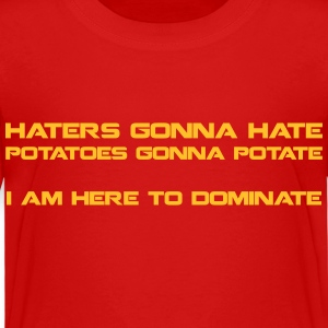 Haters Gonna Hate - kids t1 - Kids' Premium T-Shirt