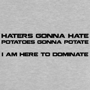 Haters Gonna Hate - baby t1 - Baby T-Shirt
