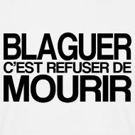 Motif ~ BLAGUER