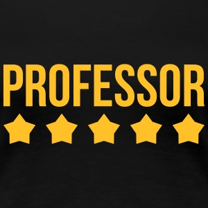 Teacher / School / Professor / Ecole / Schule T-Shirts - Women's Premium T-Shirt