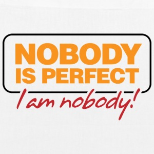 Nobody is perfect. I m nobody! Bags & Backpacks - EarthPositive Tote Bag