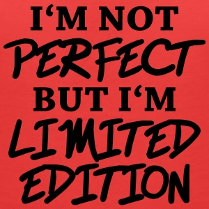 I'm not perfect, but I'm limited edition Tee shirts - T-shirt col V Femme