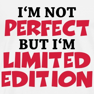 I'm not perfect, but I'm limited edition Tee shirts - T-shirt Premium Homme