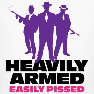Heavily armed and easy to annoy T-Shirts - Men's Organic T-shirt