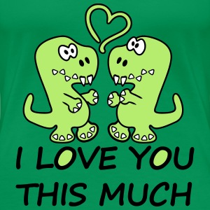Dino Tyranosaurus Rex I Love You This Much T-Shirts - Women's Premium T-Shirt