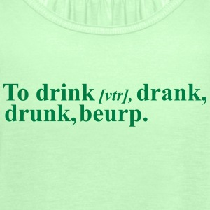 To Drink, Drank, Drunk Tops - Women's Tank Top by Bella