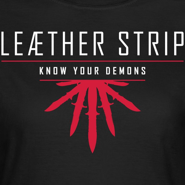 Leaether Strip - Know Your Demons : Girlie Shirt