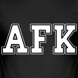 AFK T-Shirts - Männer Slim Fit T-Shirt