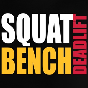Squat Bench Deadlift - baby t - Baby T-Shirt