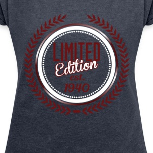 Limited Edition 1940 T-Shirts - Women's T-shirt with rolled up sleeves