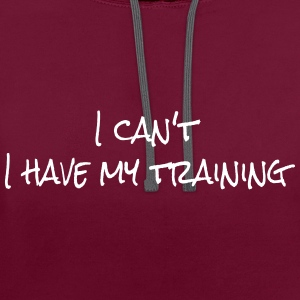 I can't I have my training Sweat-shirts - Sweat-shirt contraste