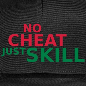 No Cheat Just Skill Caps & Mützen - Snapback Cap