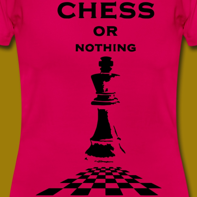 T-shirt classica Donna Chess or Nothing King