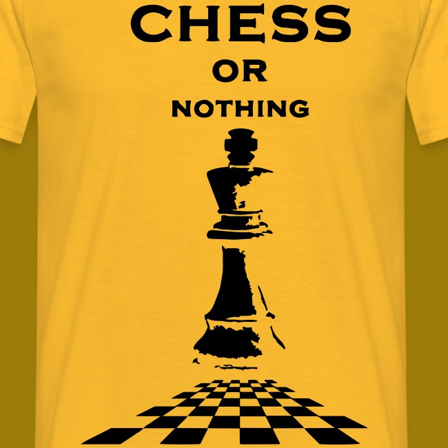 T-shirt classica Uomo Chess or Nothing King