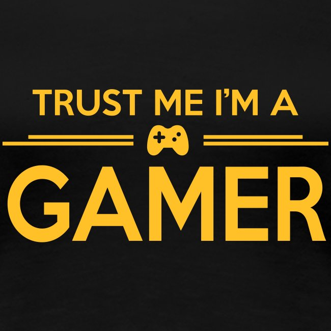 Womens Trust Me Gamer T-Shirt
