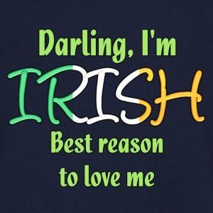 Irish - Reason to love me T-Shirts - Men's V-Neck T-Shirt