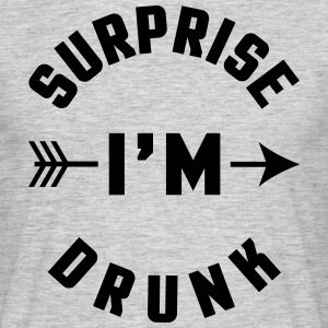 Surprise I'm Drunk  Tee shirts - T-shirt Homme