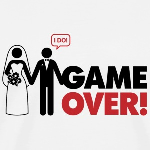 Game over. I am married. T-Shirts - Men's Premium T-Shirt