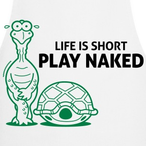 Life is short. Play Naked!  Aprons - Cooking Apron
