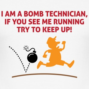 When a bomb squads running, follow him! T-Shirts - Men's Slim Fit T-Shirt