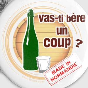Vas-ti bère un coup ? Badges - Badge grand 56 mm