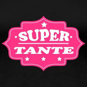 Super tante 111 T-Shirts - Frauen Premium T-Shirt