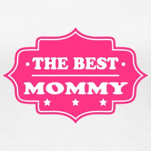 The best mommy 111 T-Shirts - Women's Premium T-Shirt