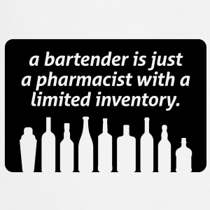Bartenders are pharmacists with small stock  Aprons - Cooking Apron