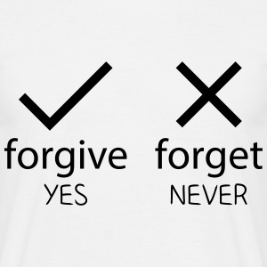 forgive yes - forget never T-skjorter - T-skjorte for menn